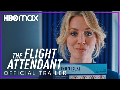The Flight Attendant | Official Trailer | HBOMax