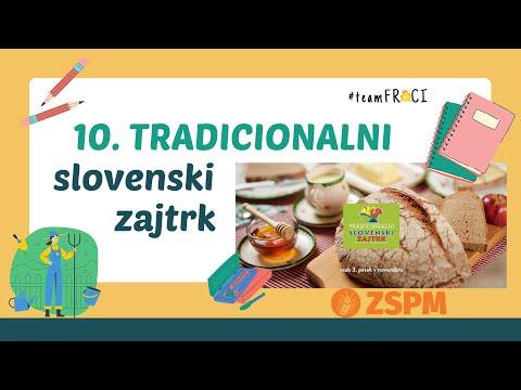 10. Tradicionalni slovenski zajtrk (izobraževalni video)
