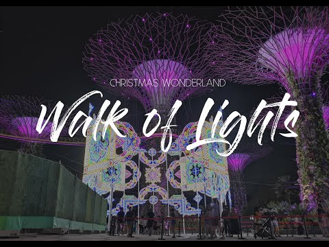Walk of Lights at Gardens by the Bay | Christmas Wonderland 2020 | Singapore